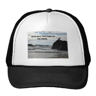 Build your marriage on The Rock. Hats
