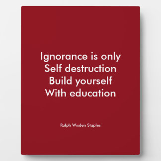 Build yourself with Education Plaque