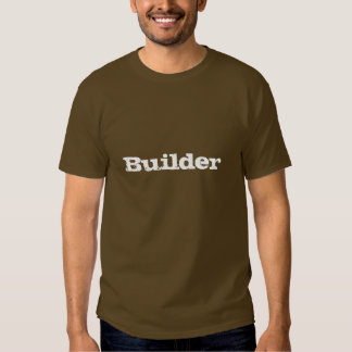 Builder T-Shirt