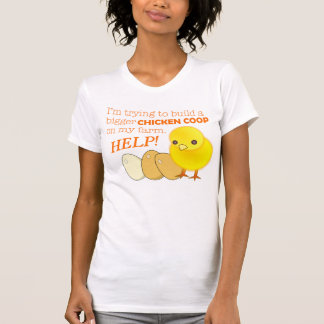 """Building a Bigger Chicken Coop"" Game T-Shirt"
