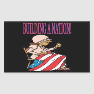 Building A Nation Rectangular Sticker