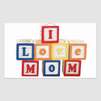 "building blocks stacked so they say, ""I love mom"" Rectangular Sticker"