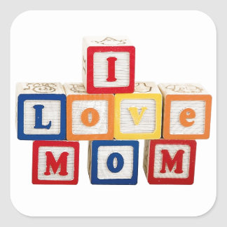 """building blocks stacked so they say, """"I love mom"""" Square Sticker"""