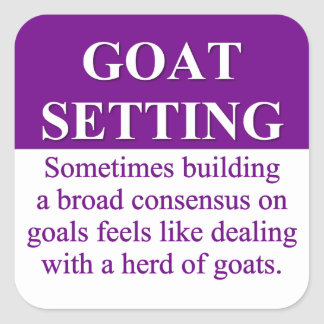 Building Consensus on Goal Setting (3) Square Sticker