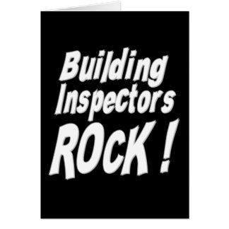 Building Inspectors Rock! Greeting Card