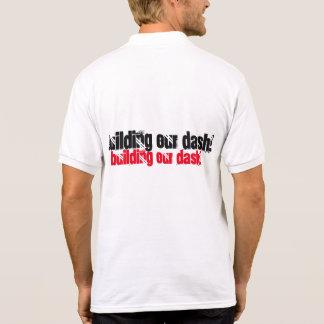Building Our Dash! Polo T-shirt