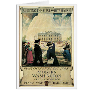 Building the First White House Travel Poster Card