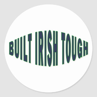 Built Irish Tough Classic Round Sticker