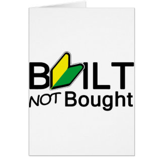 Built, not bought greeting cards