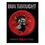 Built Not Bought Oil Drum Lid Poster