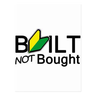 Built, not bought postcard