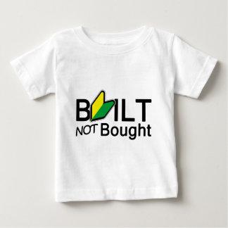 Built, not bought t shirt