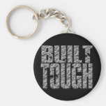 BUILT TOUGH.Hardcore Strong Muscle Man_bl rnd Key Chain