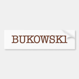 Bukowski Bumper Sticker