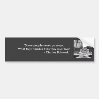 Bukowski Quotes Bumper Stickers