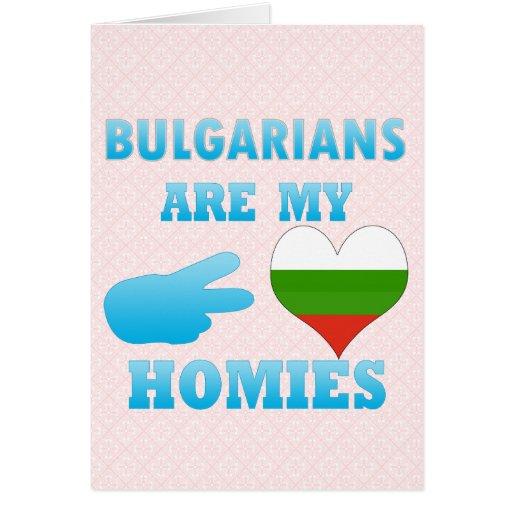 Bulgarians are my Homies Card