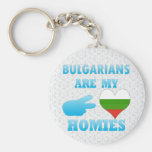 Bulgarians are my Homies Key Chains
