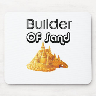 Bulider Of Sand Castles Mouse Pad