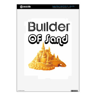 Bulider Of Sand Castles Skin For iPad 3