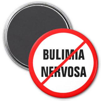 Bulimia nervosa Prohibited! 3 Inch Round Magnet