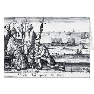 Bull del papa contra la reina en 1570 felicitacion