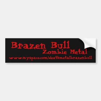 Bull descarada, metal del zombi, www.myspace.com/d pegatina para auto