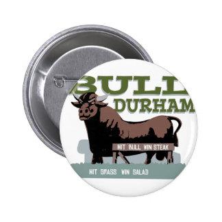Bull Durham Pinback Button