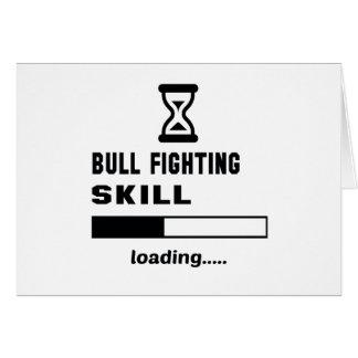 Bull Fighting skill Loading...... Card