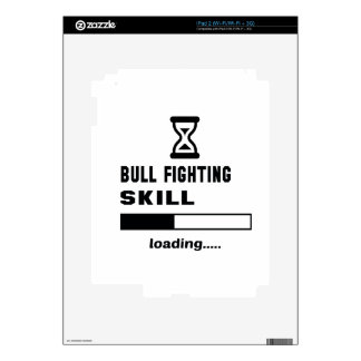 Bull Fighting skill Loading...... Decals For iPad 2