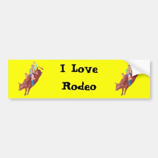 Bull Rider ~ I Love Rodeo Bumper Sticker