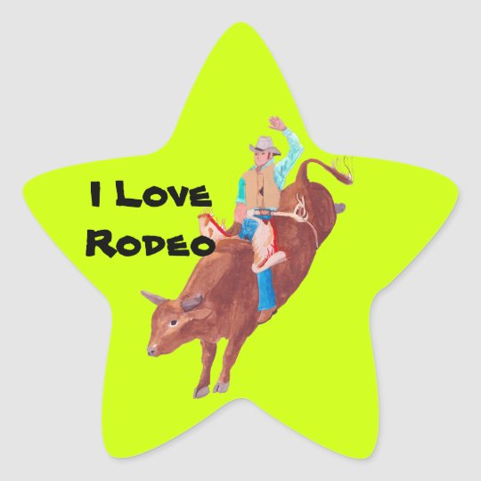 Bull Rider ~ I Love Rodeo Star Sticker
