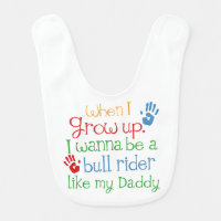 Bull Rider Like My Dad Baby Bib