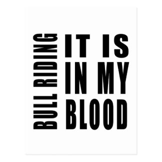 Bull Riding It Is In My Blood Postcard