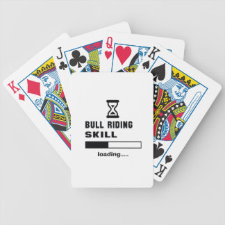 Bull Riding skill Loading...... Bicycle Playing Cards
