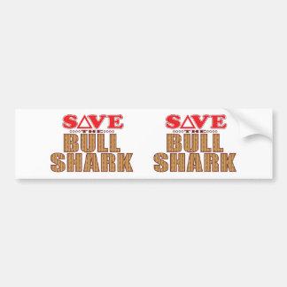 Bull Shark Save Bumper Sticker