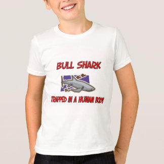 Bull Shark trapped in a human body T-Shirt