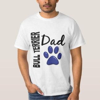 Bull Terrier Dad 2 T-Shirt