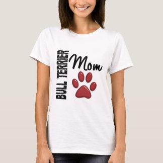 Bull Terrier Mom 2 T-Shirt