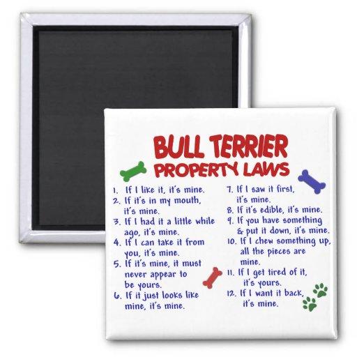 BULL TERRIER Property Laws 2 Fridge Magnets