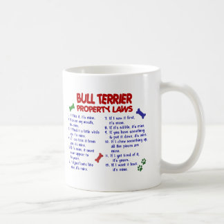 BULL TERRIER Property Laws 2 Coffee Mugs