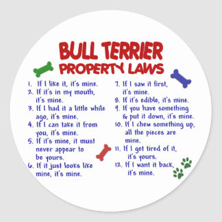 BULL TERRIER Property Laws 2 Stickers