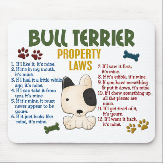 Bull Terrier Property Laws 4 Mousepad