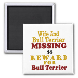 Bull terrier y recompensa que falta de la esposa p imán de frigorifico