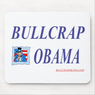 BULLCRAP OBAMA MOUSE PAD