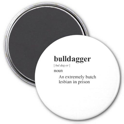 BULLDAGGER FRIDGE MAGNETS