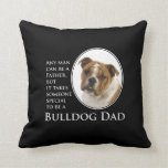 Bulldog Dad Pillow