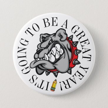 Bulldog Great Year Button
