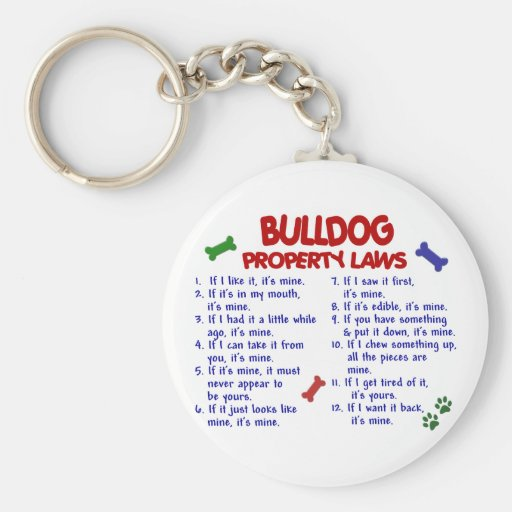 Bulldog Property Laws 2 Key Chains
