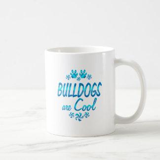 Bulldogs are Cool Mugs