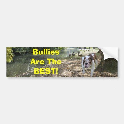Bulldogs Are The Best Bumper Sticker